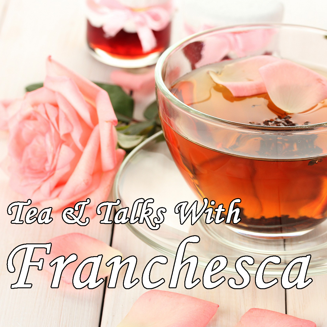 Tea & Talks With Franchesca